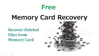 Memory Card Recovery Software - Recover Deleted Files from Memory Card