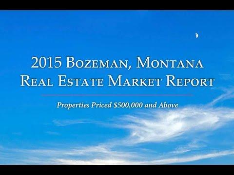 2015 Bozeman, Montana Real Estate Market Report   Bozeman Luxury Real Estate