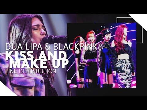 Dua Lipa & BLACKPINK - Kiss and Make Up 「LINE DISTRIBUTION」