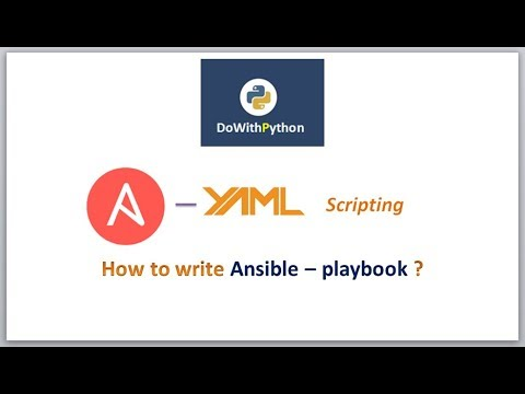 Ansible-playbook -- YAML Scripting | video - 5 | How to write ansible -  playbook ?
