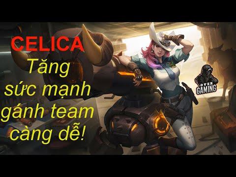 Liên Quân Mobile   CELICA mùa 15   Tăng sức mạnh gánh team thêm dễ   Over Gaming