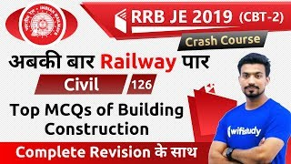 9:00 PM RRB JE 2019 (CBT 2) | Civil Engg by Sandeep Sir | Top MCQ's of Building Construction