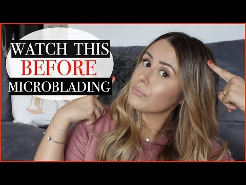 WHY I REGRET MY EYEBROW MICROBLADING (WATCH THIS BEFORE GETTING YOUR BROWS MICROBLADED)