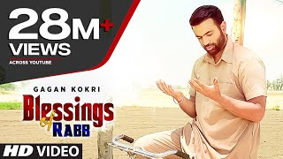 blessings of rabb gagan kokri full video latest punjabi song 2016 t series apnapunjab