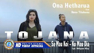 Download Ona Hetharua Ft. Reno Titahena - Tojana (sa mau koi - ko mau dia) ( Official Music Video )