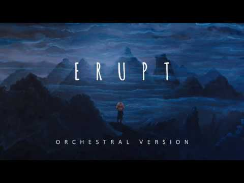 Be The Bear – Erupt (Orchestral Version)
