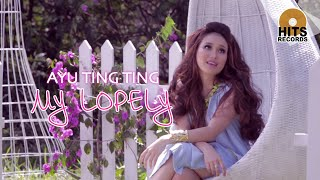 Gambar cover Ayu Ting Ting - My Lopely [Official Music Video]