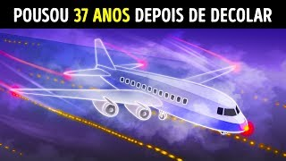 Um Avião Desapareceu e Pousou 37 Anos Depois