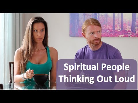 Spiritual People Thinking Out Loud - Ultra Spiritual Life episode 59