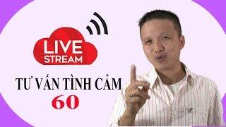 Live stream gỡ rối tơ lòng .... thòng 60