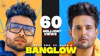 Banglow | Avvy Sra ft Afsana khan | Sukh-E | Jaani | Arvindr Khaira | New Punjabi Song 2020