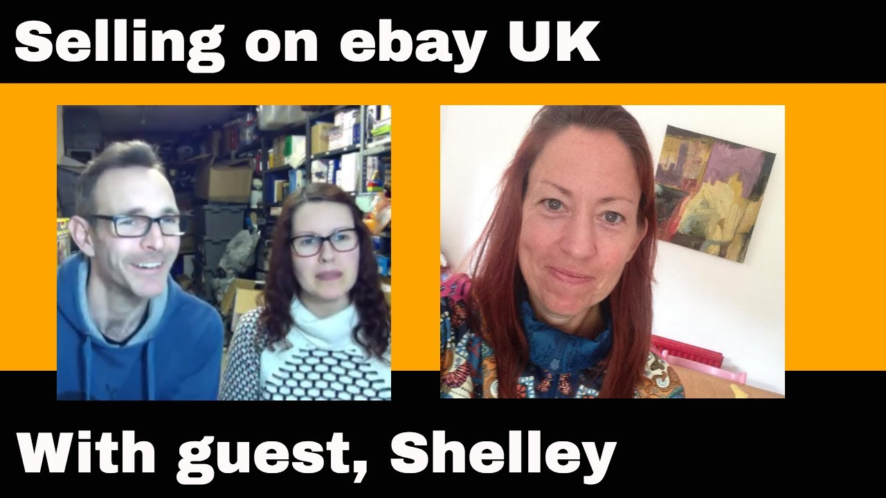 Selling On Ebay Uk With Guest Shelley Aka Shellsterooney Tat Chat 159 Youtube