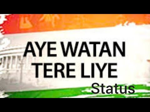Har karam apna karenge   aye watan tere liye   desh bhakti status   Republic day status