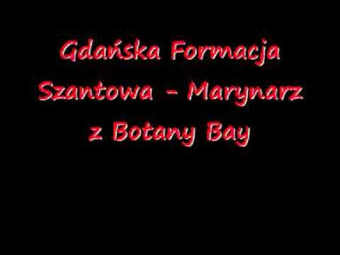 Gdańska Formacja Szantowa - Marynarz z Botany Bay