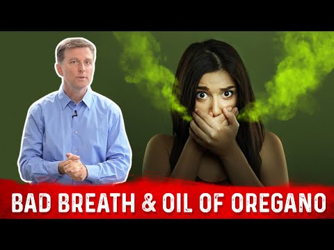 Bad Breath & Oil of Oregano