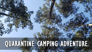 Quarantine Camping Adventure