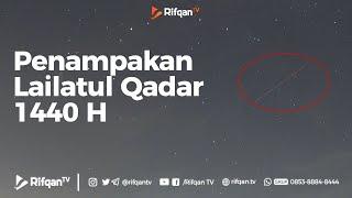 Penampakan Lailatul Qadar 1440 H - RifqanTV
