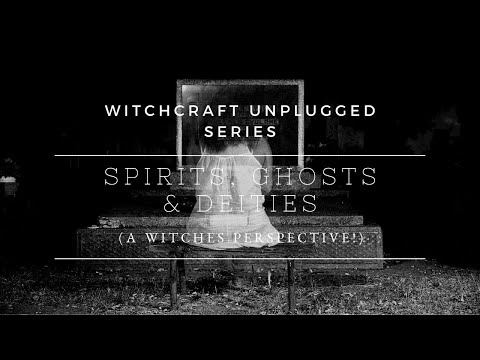 What Are Spirits, Ghosts & Deities?