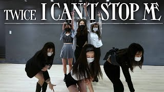 TWICE[트와이스] - ICAN'T STOP ME COVER DANCE l GIRL GROUP KPOP CLASS