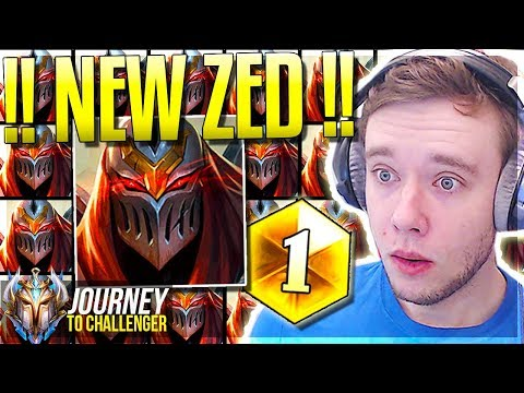 NEW ZED NEW ZED NEW ZED NEW ZED NEW ZED!!! - Journey To Challenger   LoL