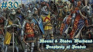 Mount & Blade: Prophesy of Pendor - #30 Турниры, крестьяне, еретики