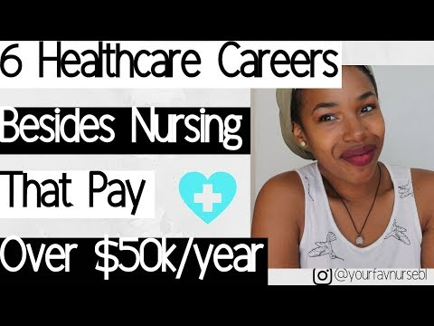 $you-don't-have-to-be-a-nurse-to-make-money!$-|-careers-that-make-more-than-50,000/year