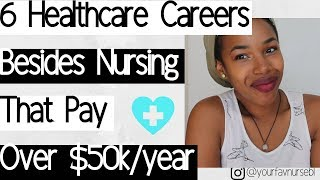 $You Don't Have to Be a Nurse to Make MONEY!$ | Careers that make more than 50,000/year