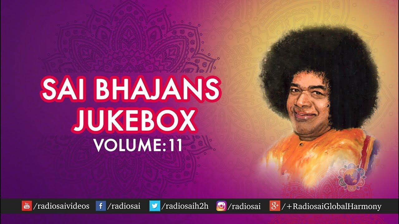 Sai Bhajans Jukebox 11 - Sai Students Bhajans | Ravi Kumar Collection |  Prasanthi Mandir Bhajans