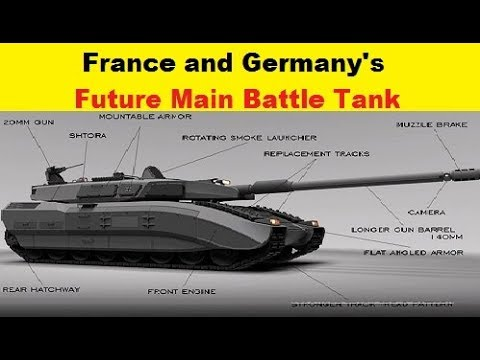 France And Germany Set Its Future Main Battle Tank's Requirements