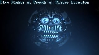 FNAF: Sister Location - BEATING THE PRIVATE ROOM - Ennard