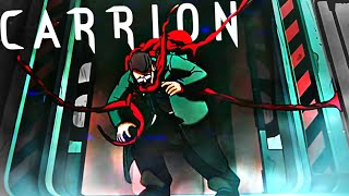 Carrion has FINALLY Released and it is Awesome!