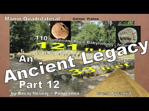 An Ancient Legacy Part 12- Carnac France,the Manio Quadrilateral, Sumer, Indus & Egypt