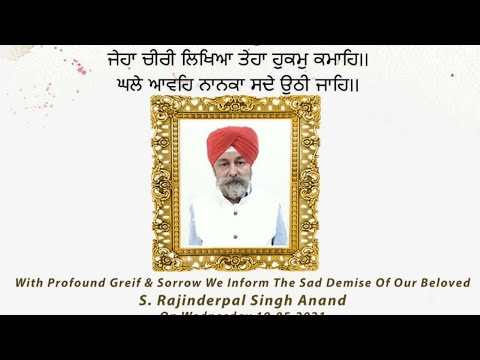 Live-Now-Antim-Ardaas-S-Rajinderpal-Singh-Anand-Punjabi-Bagh-23-May-2021