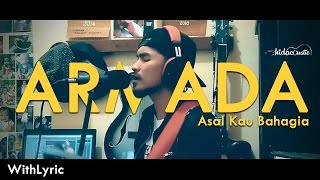 Armada Asal Kau Bahagia Cover By Hidacoustic Live Session With Lyric