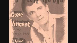 Watch Gene Vincent Yes I Love You Baby video