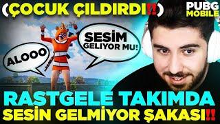 RASTGELE TAKIMDA SESİN GELMİYOR ŞAKASI TROLL - PUBG Mobile