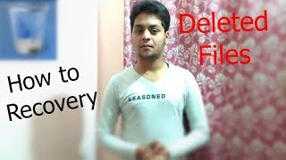 How To Recover Deleted File In Pc in Hindi