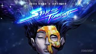Zeds Dead x DROELOE - Stars Tonight MP3