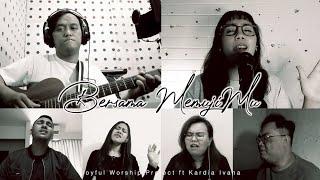 Bersama MemujiMu - Virtual Music Video by Joyful Worship Project