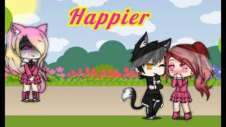 Download lagu Happier GLMV