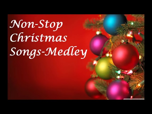 Non Stop Christmas Songs Medley Youtube