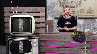 Once a Week 151 SKATEBOARDING News Noticias