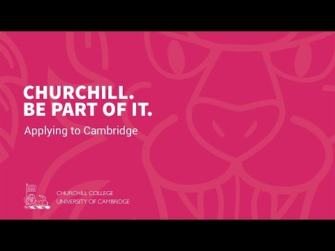 Applying to Cambridge: Churchill College Open Day