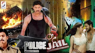Police Jail - South Indian Super Dubbed Action Film - Latest HD Movie 2018