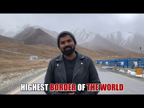 Highest Border Of The World II Daniyal Sheikh