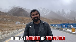 Highest Border Of The World II Daniyal Sheikh