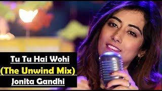 tu-tu-hai-wahi-the-unwind-mix-by-jonita-gandhi-lyrics-translation---song