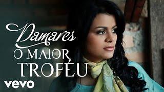 Damares - O Maior Troféu (Videoclip) thumbnail