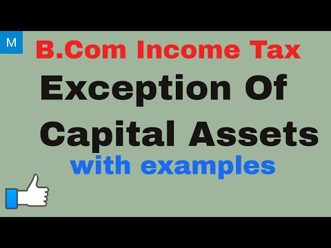 Exception of capital assets | B. Com  Income Tax | My Commerce Info