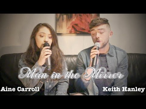 Aine Carroll and Keith Hanley - Man in the Mirror (cover)